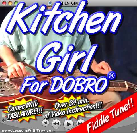 Kitchen Girl - Fiddle Tune for Dobro®
