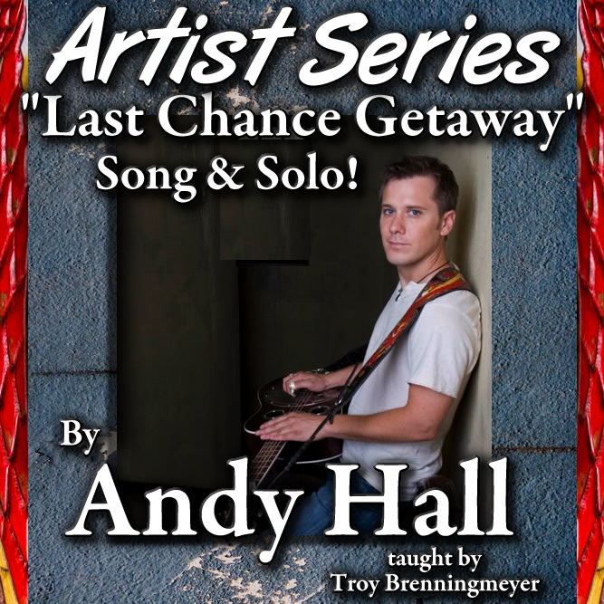 Andy Hall - Last Chance Getaway - Song + Solo