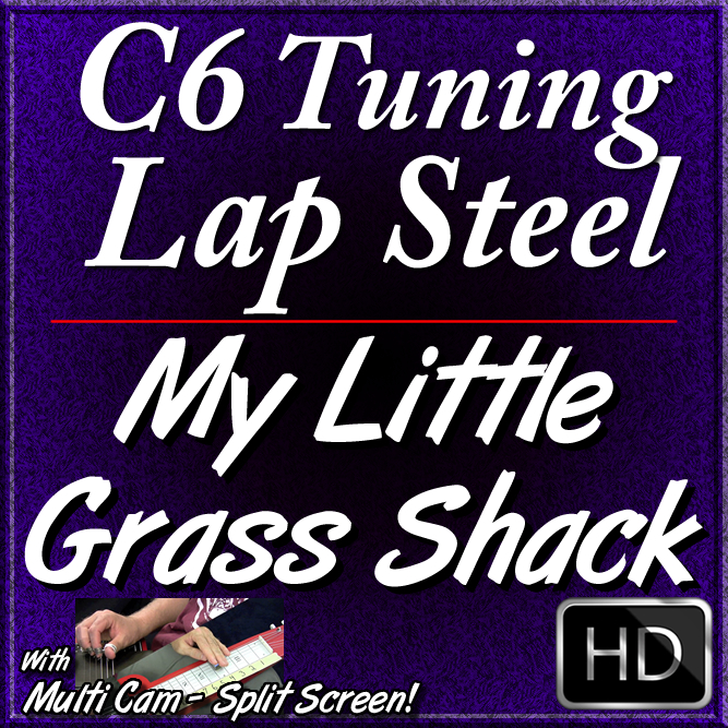 MY LITTLE GRASS SHACK - Hawaiian C6 Lap Steel Lesson