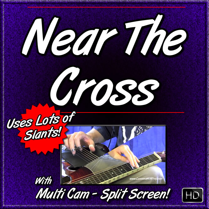 NEAR THE CROSS - Gospel Song Using Slants