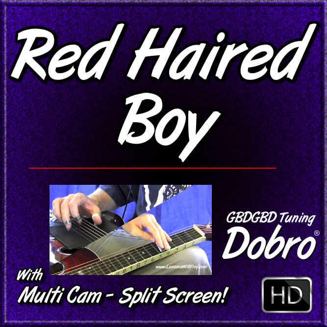 RED HAIRED BOY - for Dobro in Open G Tuning