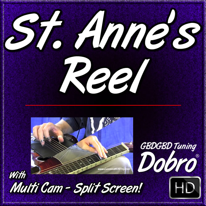 SAINT ANNE'S REEL - song for Dobro