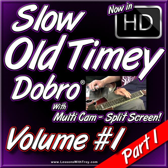 Slow Old Timey Dobro - Volume #1 - PART 1