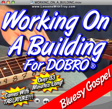 Working On A Building - Bluesy Gospel Song for Dobro®