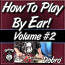 """HOW TO PLAY BY EAR - Volume #2 - Finding """"Chord Tones"""" In One Basic Position"""