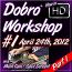 DOBRO WORKSHOP - APRIL 24TH, 2012 - #1 - Part 1