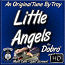 LITTLE ANGELS - An Original Song written by Troy