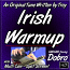 IRISH WARMUP - an original tune written by Troy