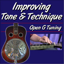 Improving Tone & Technique - for Dobro Open G
