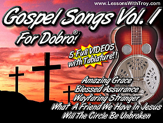 Gospel Songs for the Dobro® Volume #1