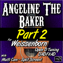 ANGELINE THE BAKER - PART 2 - in Open D Tuning