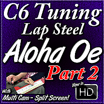 Aloha Oe - (Part 2) - The Verse - for C6 Lap Steel