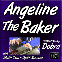 Angeline The Baker - Open G Tuning - for Dobro