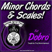 Minor Chords & Scales for Dobro®
