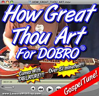 HOW GREAT THOU ART - Gospel Tune for Dobro®