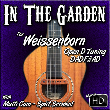 IN THE GARDEN - for Weissenborn - in Open D Tuning