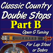 Classic Country Double Stops - Open G - PART B