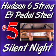 #5 - Hudson Pedal Steel Basics - SILENT NIGHT