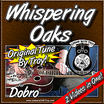 Whispering Oaks - An Original Tune By Troy