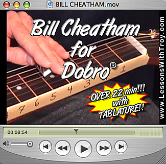 Bill Cheatham - Bluegrass Song for Dobro®