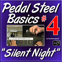 "#04 - PEDAL STEEL BASICS - ""Silent Night"""