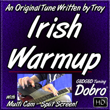 IRISH WARMUP - an original tune written by Troy