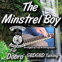 The Minstrel Boy - Traditional Irish Song For Dobro®