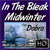 In The Bleak Midwinter - Christmas Song for Dobro