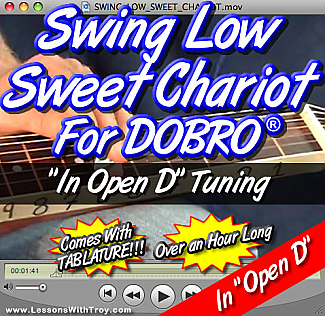 "Swing Low Sweet Chariot - ""Open D Tuning"" - Gospel Tune for Dobro®"