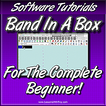 Band In A Box - For The Complete Beginner - Volume #1