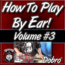 How To Play By Ear - Volume #3 - Hearing & Playing Over Common Chord Progressions