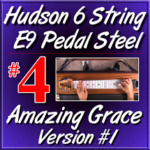 #4 - Hudson Pedal Steel Basics - AMAZING GRACE Version 1