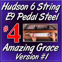 #4 - Hudson Pedal Steel Basics - AMAZING GRACE Version 1