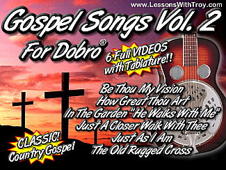 Gospel Songs for Dobro® Volume #2