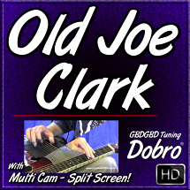 OLD JOE CLARK - Bluegrass Song for Dobro