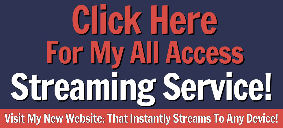 Click Here To Visit My New Website: www.LWTstreaming.com