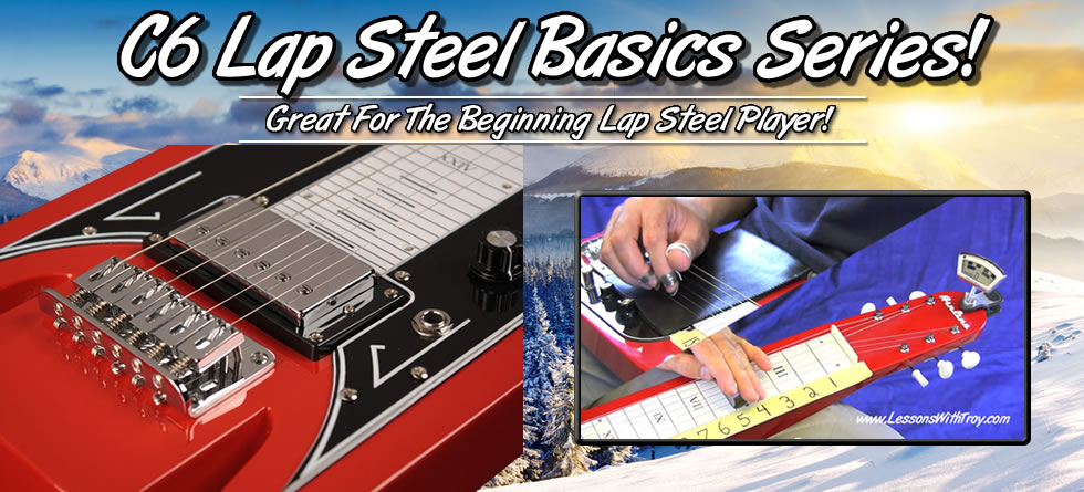 C6 Lap Steel Basics